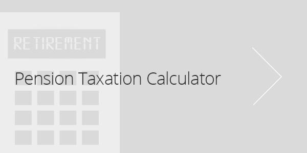 Pension Taxation Calculator